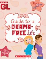 The Girls' Life Guide to A Drama-free Life