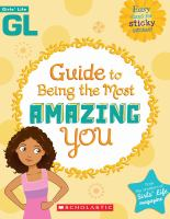 Guide to Being the Most Amazing You