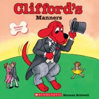 cover of Norman Bridwell's book, Clifford's Manners
