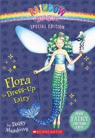 Flora, the Dress-up Fairy