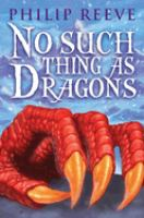 No Such Thing as Dragons
