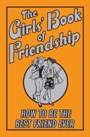 The Girls' Book of Friendship