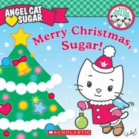 Merry Christmas, Sugar!