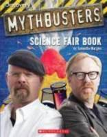 Mythbusters Science Fair Book