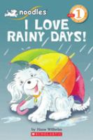 I Love Rainy Days!
