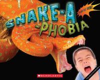 Snake-a-phobia