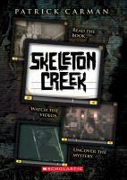 Patrick Carman's Skeleton Creek