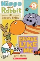 Hippo and Rabbit in 3 More Tales
