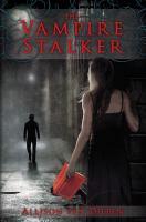 The Vampire Stalker