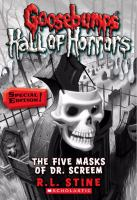 Goosebumps Hall of Horrors #3: The Five Masks of Dr. Screem