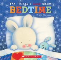 The Things I Love About Bedtime