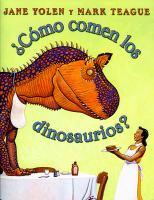 ¿Comó comen los dinosaurios?