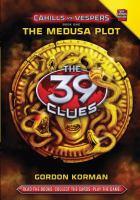 The 39 Clues : Cahills Vs. Vespers