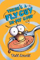 There's A Fly Guy in My Soup