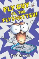 Fly Guy Vs. the Fly Swatter