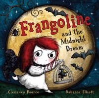 Frangoline and the Midnight Dream