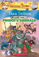 Thea Stilton And The Prince's Emerald #12