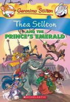 Thea Stilton and the Prince's Emerald