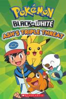 Ash's Triple Threat