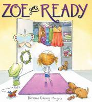 Zoe Gets Ready