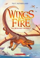 Wings of Fire. The Dragonet Prophecy