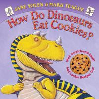 How Do Dinosaurs Eat Cookies?
