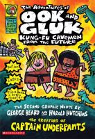 Adventures of Ook and Gluk, Kung-fu Cavemen From the Future
