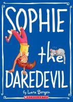 Sophie the Daredevil