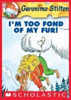 I'm Too Fond of My Fur!