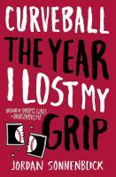 Curveball, the Year I Lost My Grip