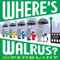 Where's Walrus? and Penguin ?