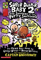 Super Diaper Baby 2 : the Invasion of the Potty Snatchers