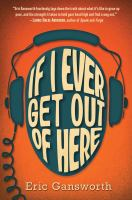 Cover of If I Ever Get Out of Here