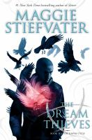 Dream Thieves; Raven Cycle, Book Two