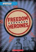 Freedom Heroines