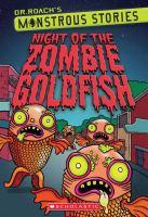 Night Of The Zombie Goldfish