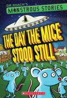 The Day the Mice Stood Still