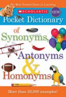 Scholastic Pocket Dictionary of Synonyms, Antonyms & Homonyms