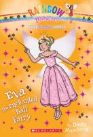 Eva the Enchanted Ball Fairy