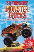 Monster Trucks and Other Amazing Speed Machines