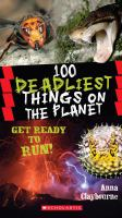 100 Most Deadliest Things on the Planet