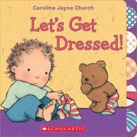 Let's Get Dressed