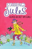 Starring Jules (super-secret Spy Girl)