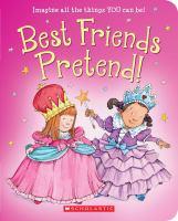 Best Friends Pretend!