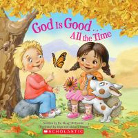 God Is Good-- All the Time