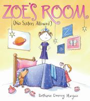 Zoe's Room (no Sisters Allowed)