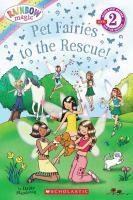 Pet Fairies to the Rescue!