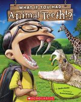 What If You Had Animal Teeth!?