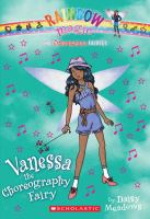 Vanessa, the Choreography Fairy