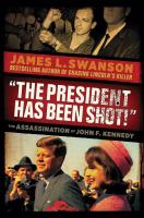 """""""The President Has Been Shot"""""""